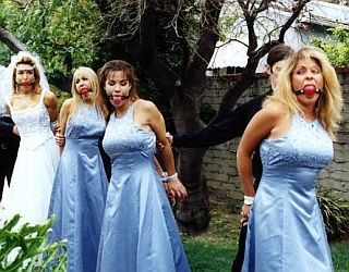Bride and Bridesmaids in bondage (bound and gagged)